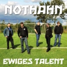 Nothahn: Ewiges Talent
