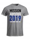 """T-Shirt """"Mission Aufstieg"""""""