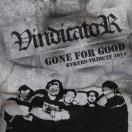 Vindicator: Rykers Tribute - Gone for good